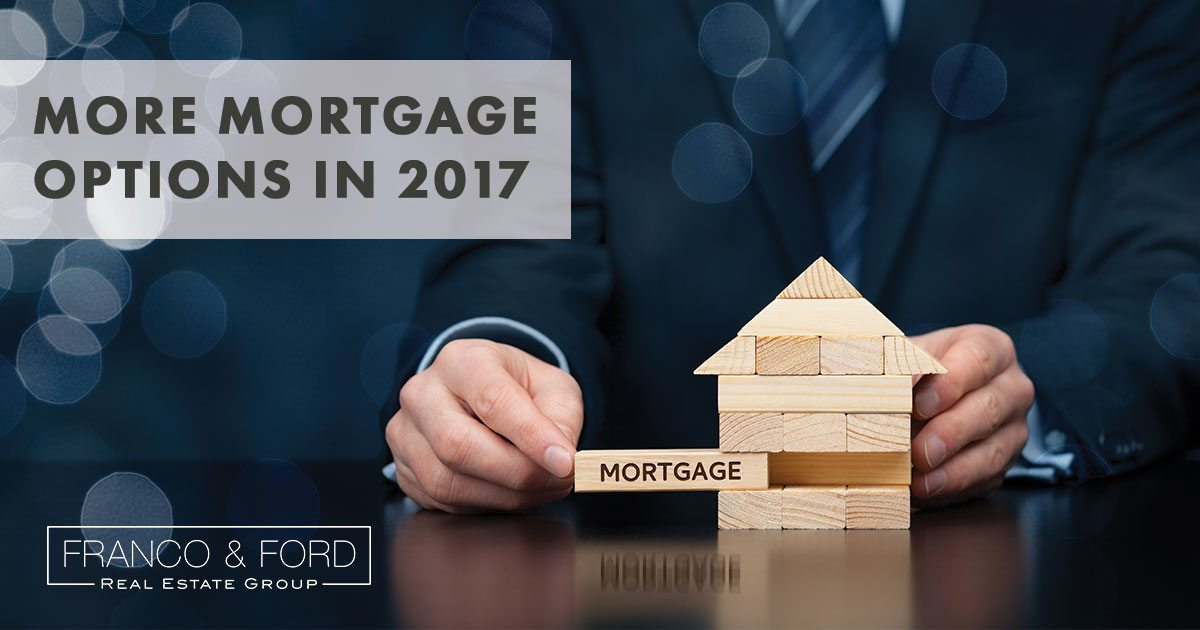 There are more mortgage options than ever in 2017